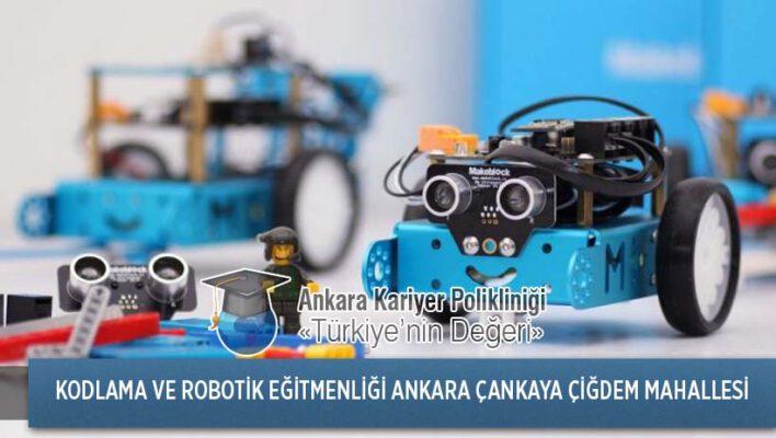 Ankara Çankaya Çiğdem Mahallesi Kodlama ve Robotik Eğitmenliği