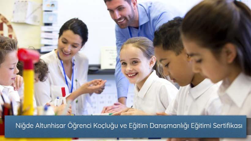 Niğde Altunhisar Öğrenci Koçluğu ve Eğitim Danışmanlığı Eğitimi Sertifikası