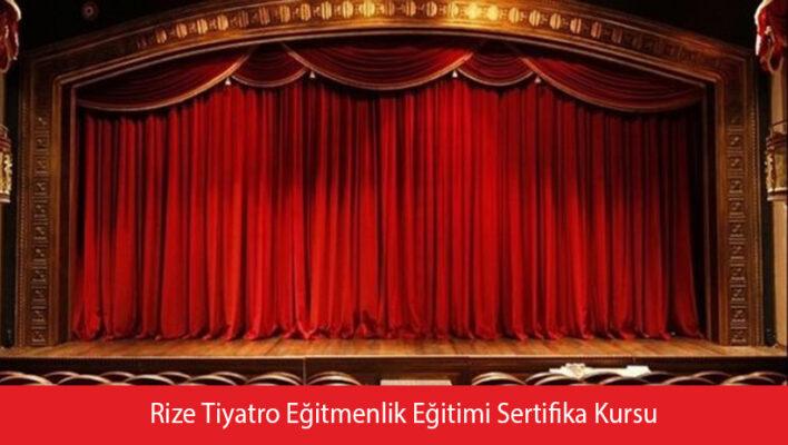 Rize Tiyatro Eğitmenlik Eğitimi Sertifika Kursu